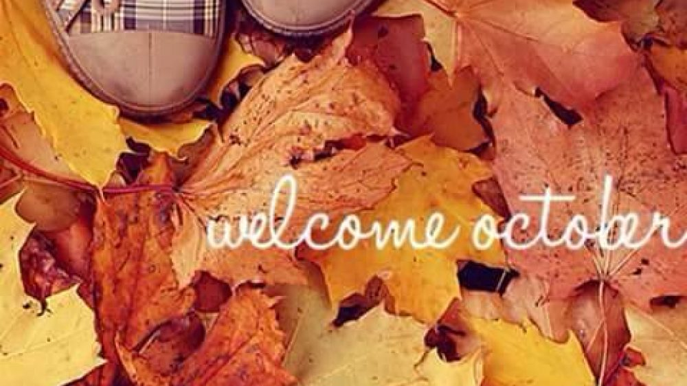 """OCTUBRE IS """"HERE"""""""